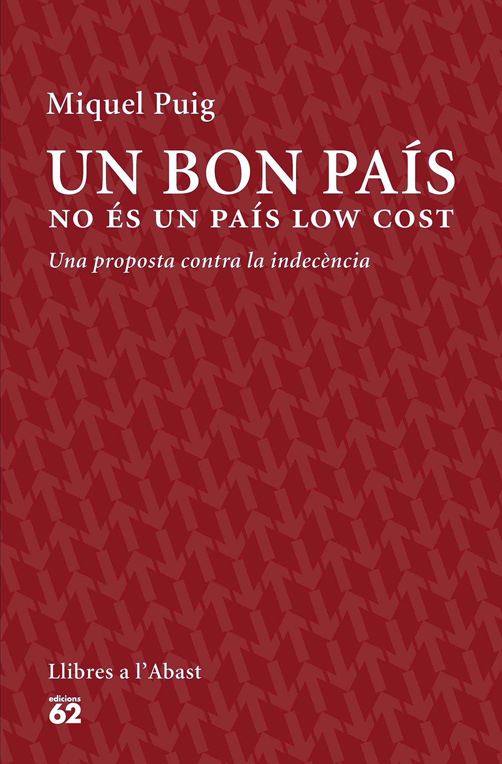 Un bon país no és un país low cost